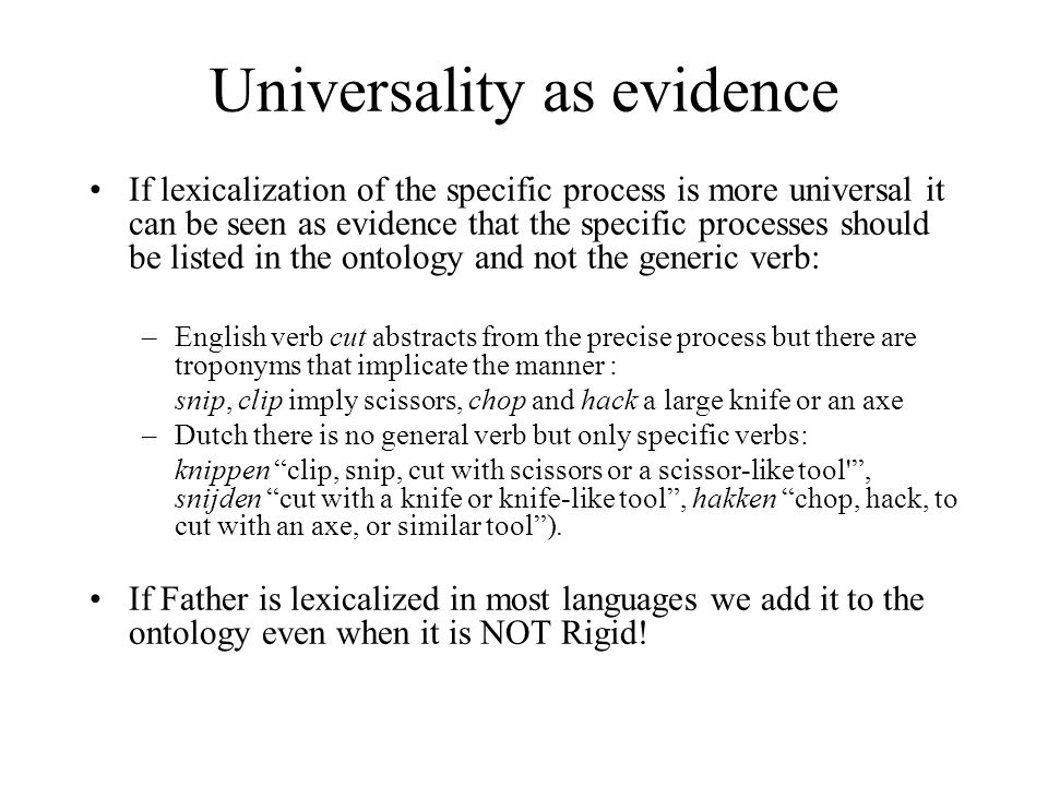 Universality as evidence