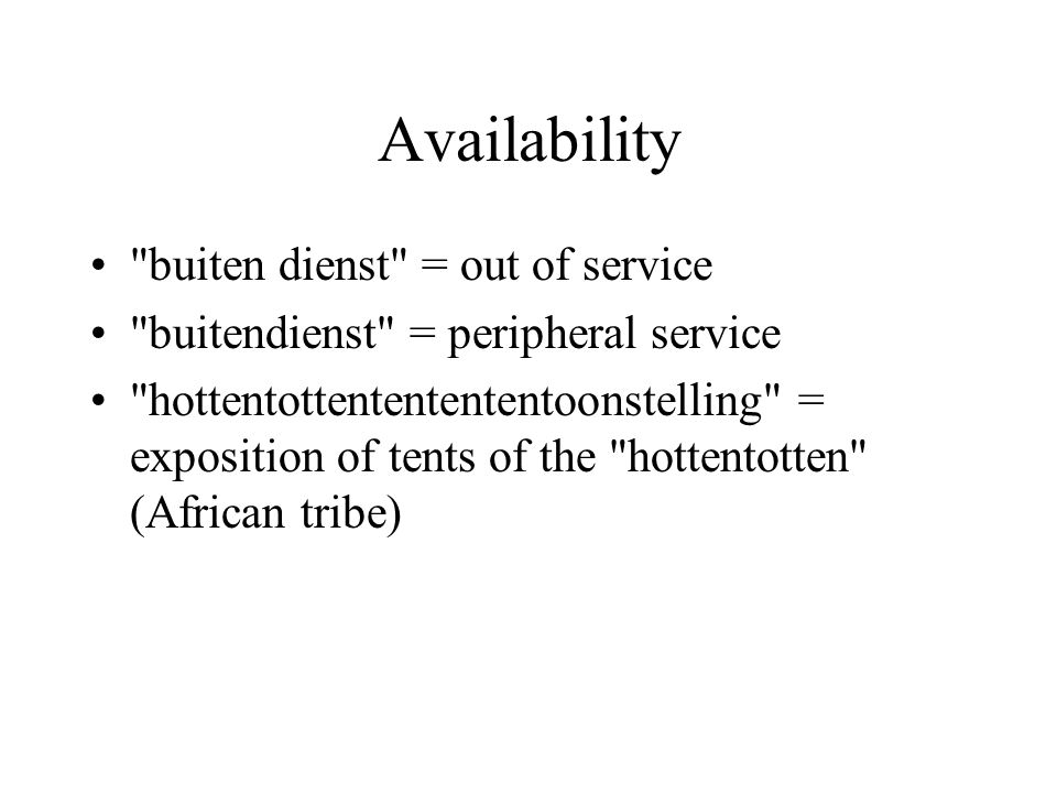 Availability buiten dienst = out of service