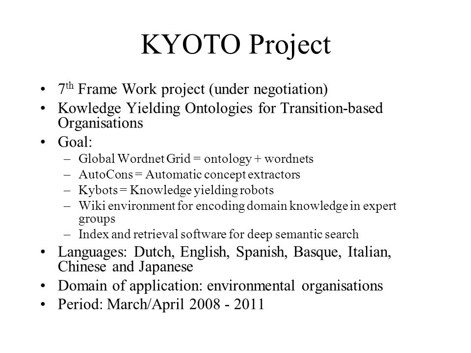 KYOTO Project 7th Frame Work project (under negotiation)
