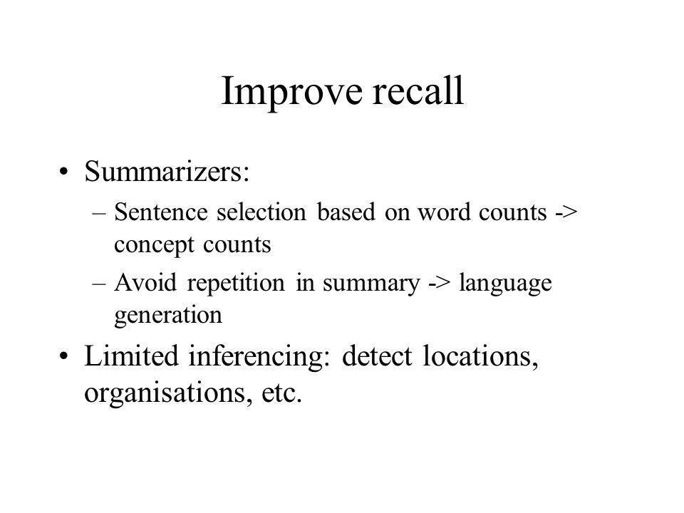 Improve recall Summarizers: