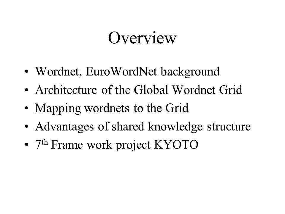 Overview Wordnet, EuroWordNet background