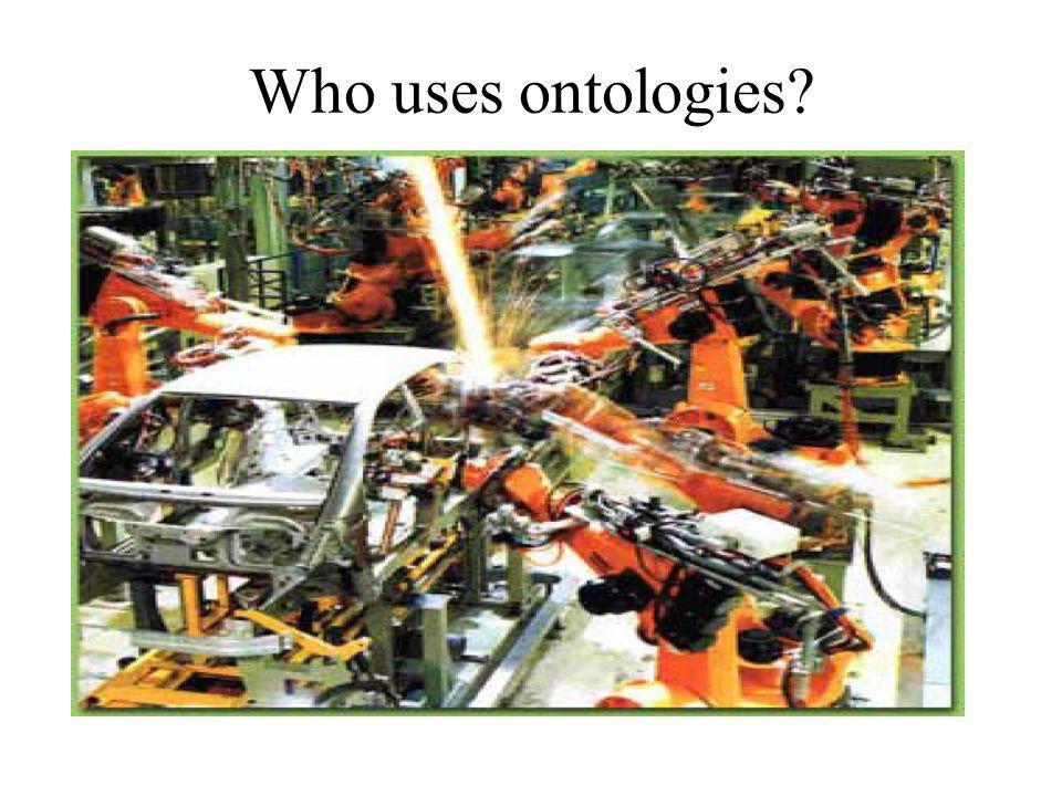 Who uses ontologies