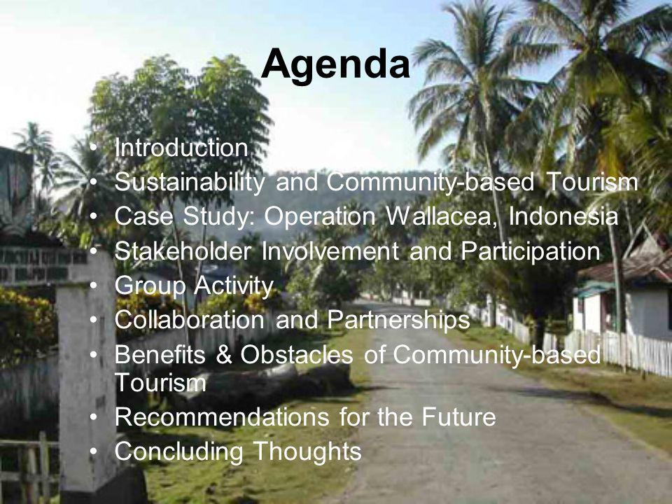 Agenda Introduction Sustainability and Community-based Tourism