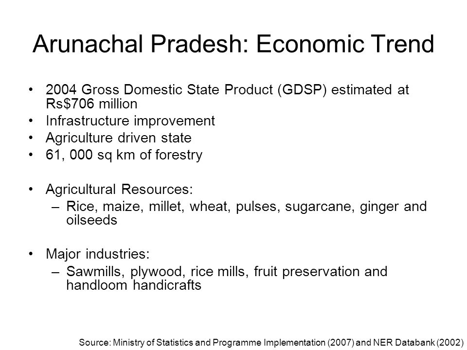 Arunachal Pradesh: Economic Trend