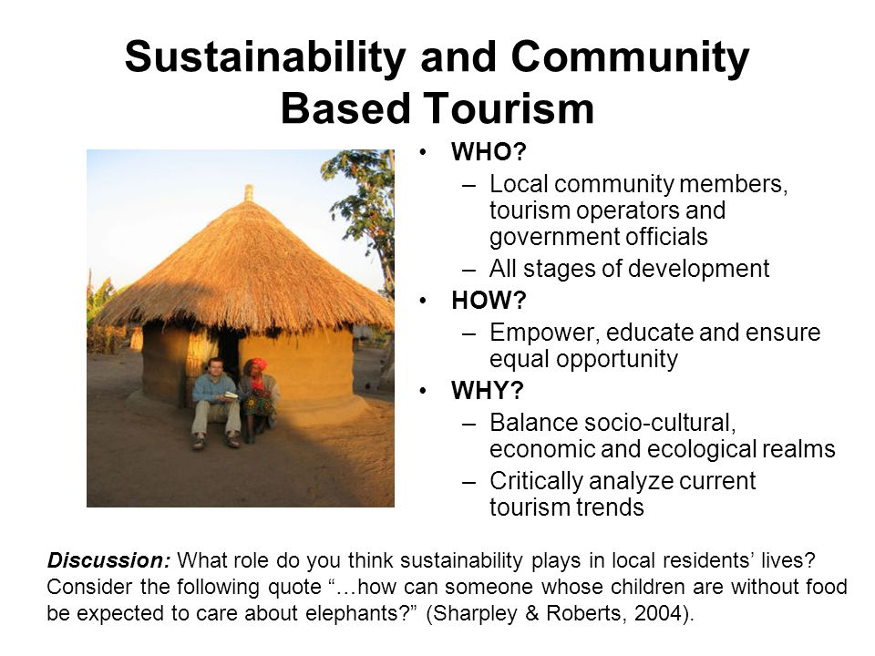 Sustainability and Community Based Tourism