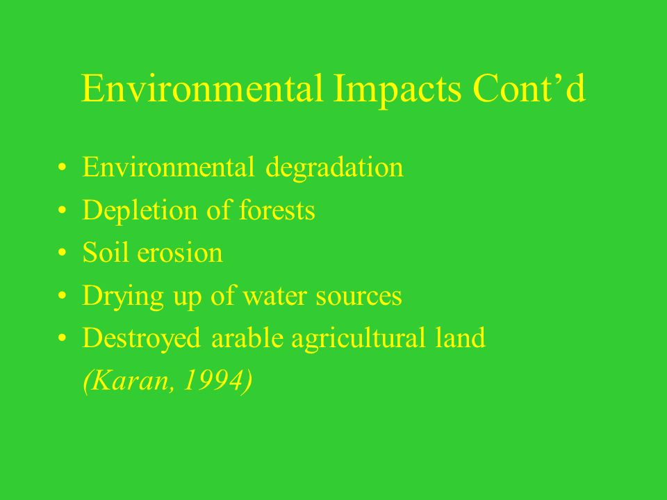 Environmental Impacts Cont'd