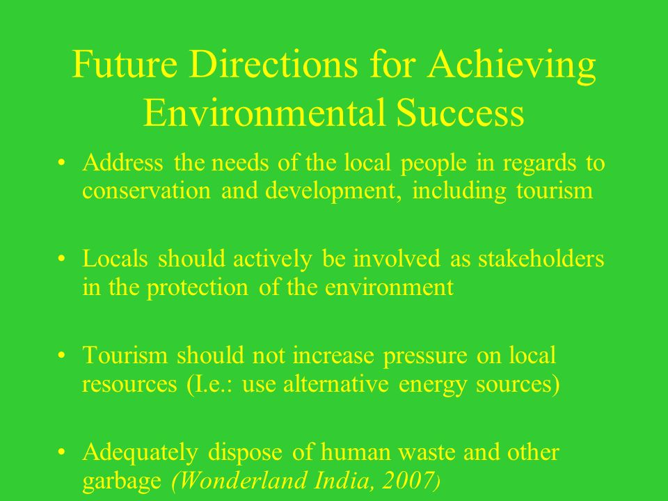 Future Directions for Achieving Environmental Success