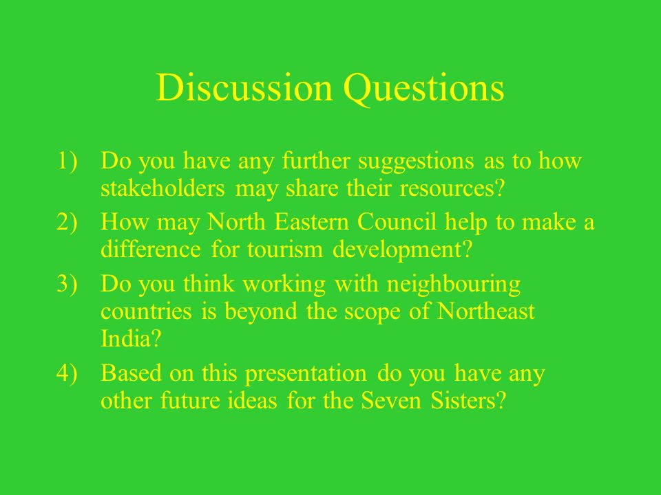Discussion Questions Do you have any further suggestions as to how stakeholders may share their resources