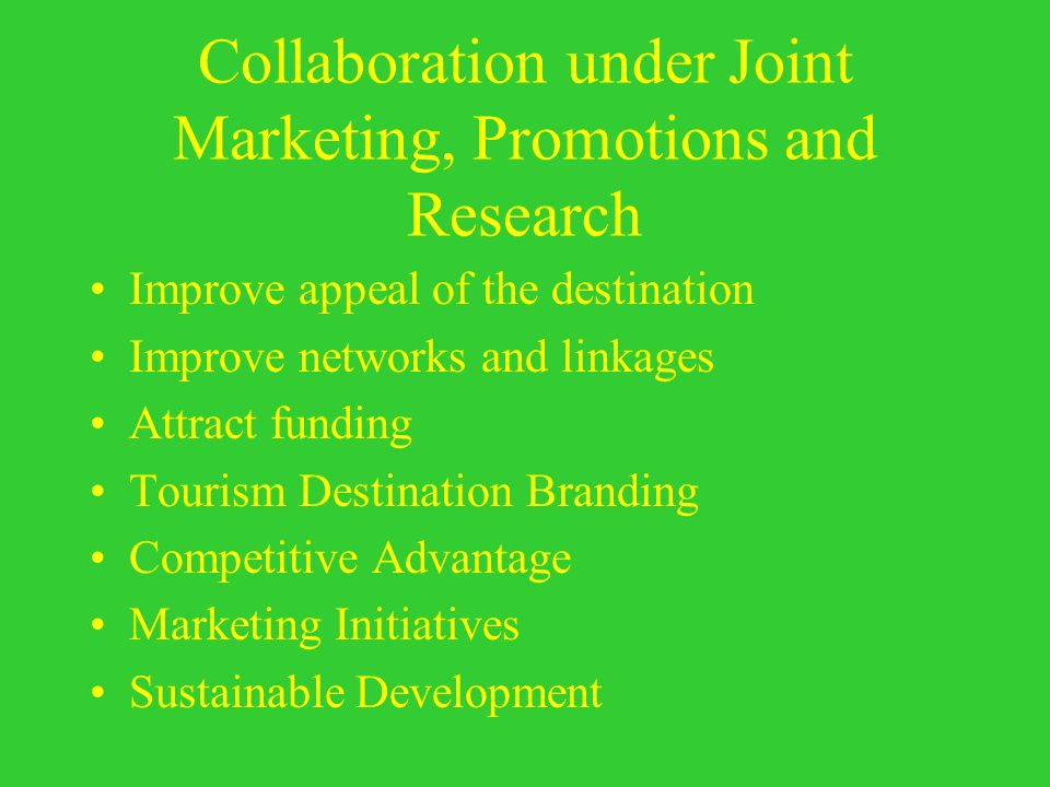 Collaboration under Joint Marketing, Promotions and Research