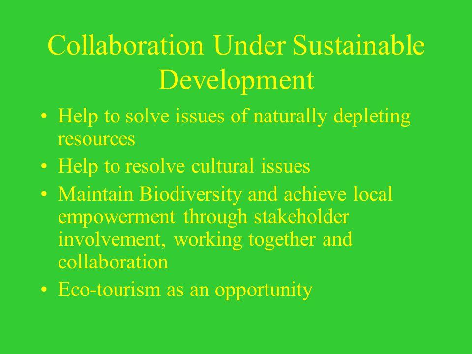 Collaboration Under Sustainable Development