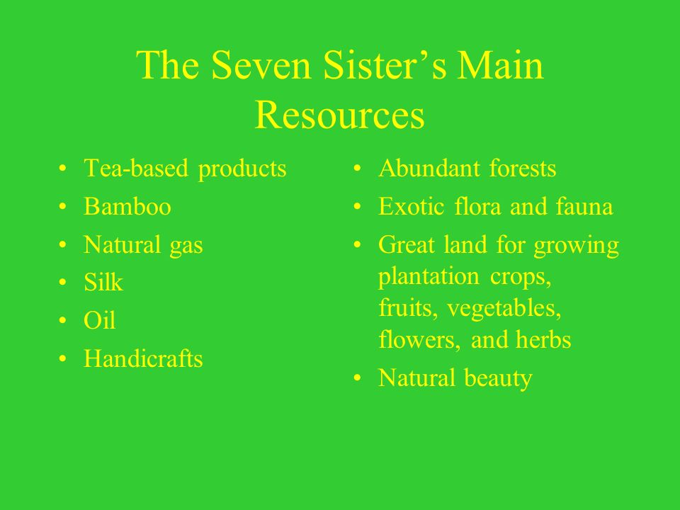 The Seven Sister's Main Resources