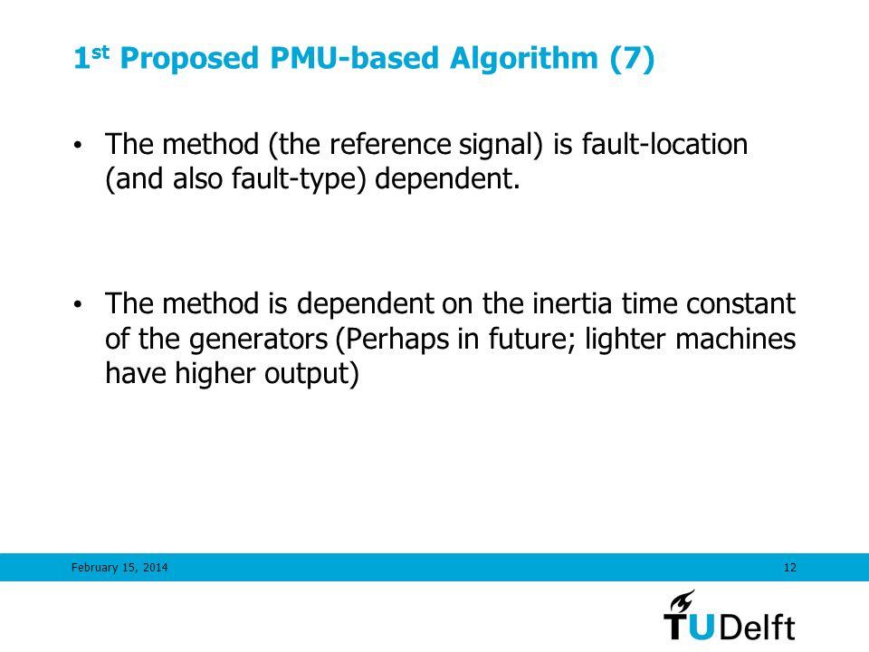 1st Proposed PMU-based Algorithm (7)