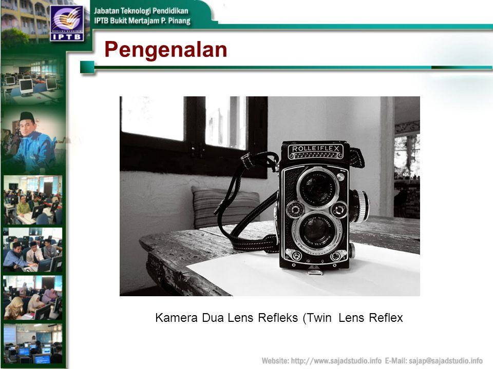 Pengenalan Kamera Dua Lens Refleks (Twin Lens Reflex