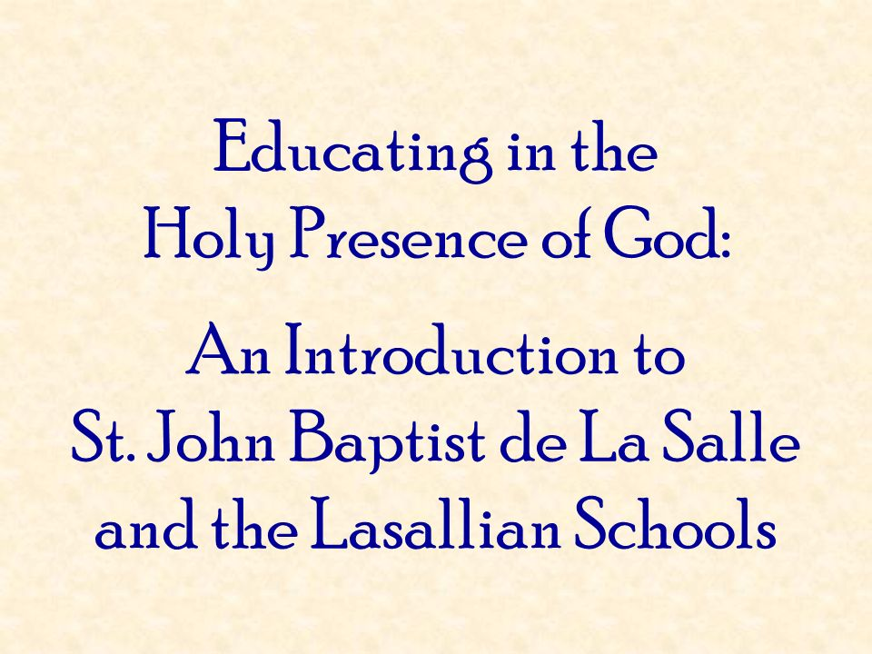 St. John Baptist de La Salle and the Lasallian Schools