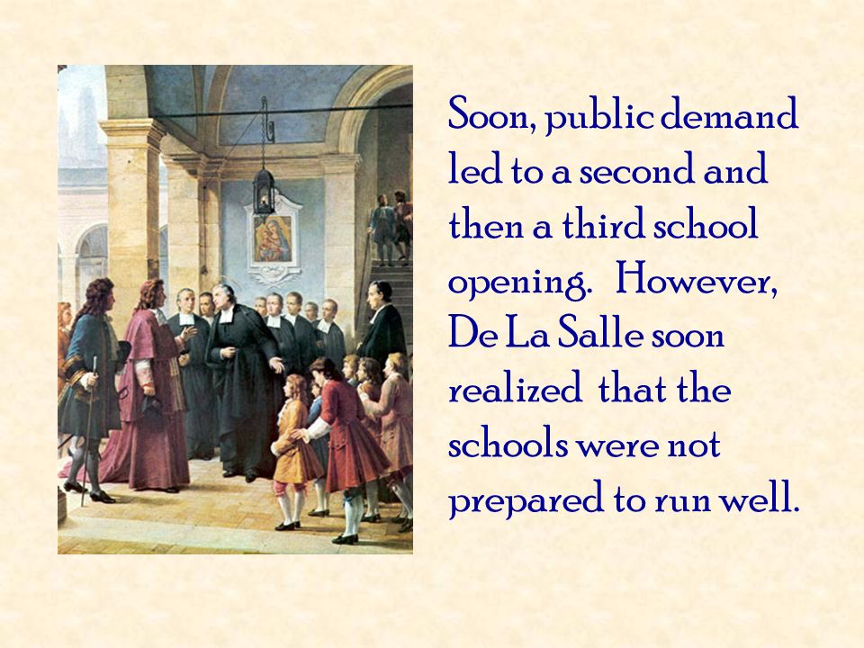 Soon, public demand led to a second and then a third school opening
