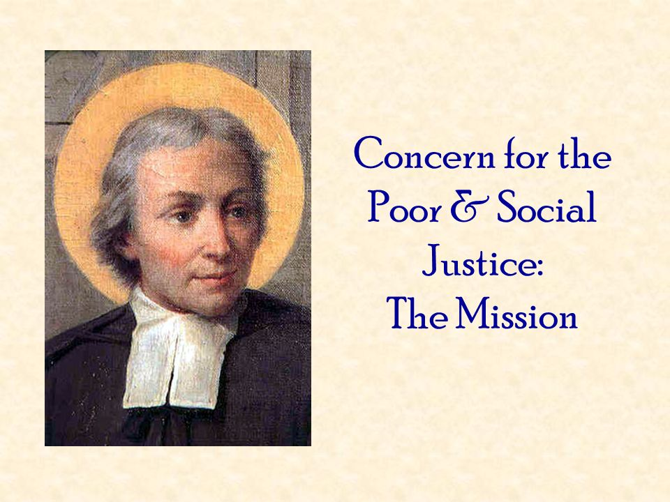 Concern for the Poor & Social Justice: The Mission