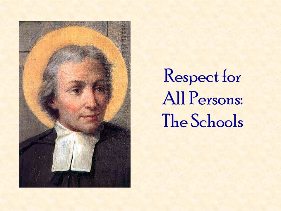 Respect for All Persons: The Schools