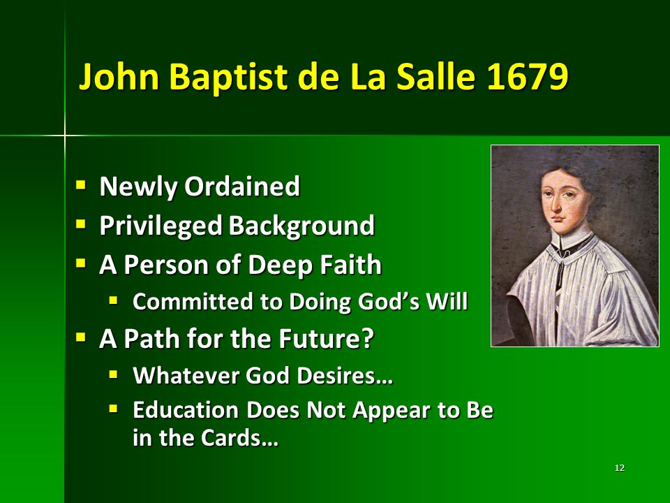 John Baptist de La Salle 1679