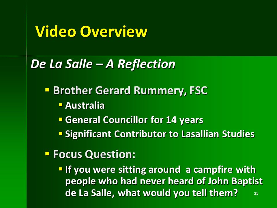 Video Overview De La Salle – A Reflection Brother Gerard Rummery, FSC