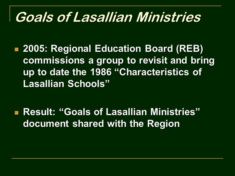 Goals of Lasallian Ministries
