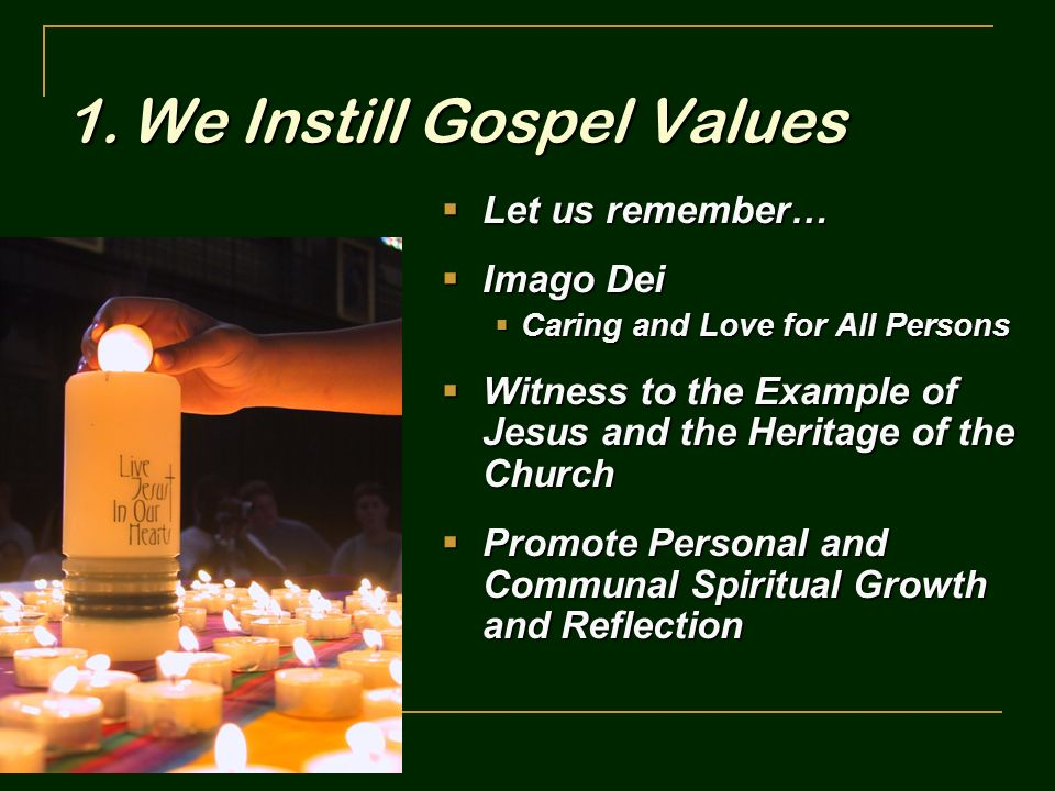 We Instill Gospel Values