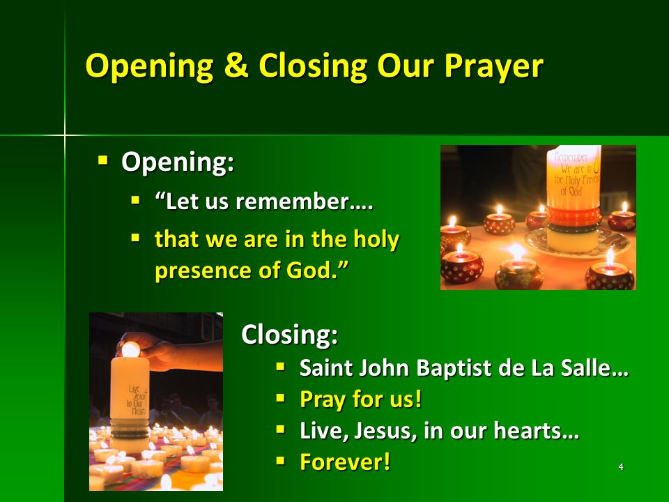Opening & Closing Our Prayer