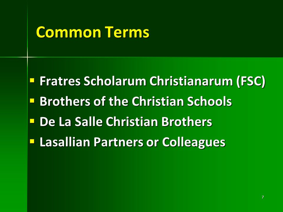 Common Terms Fratres Scholarum Christianarum (FSC)