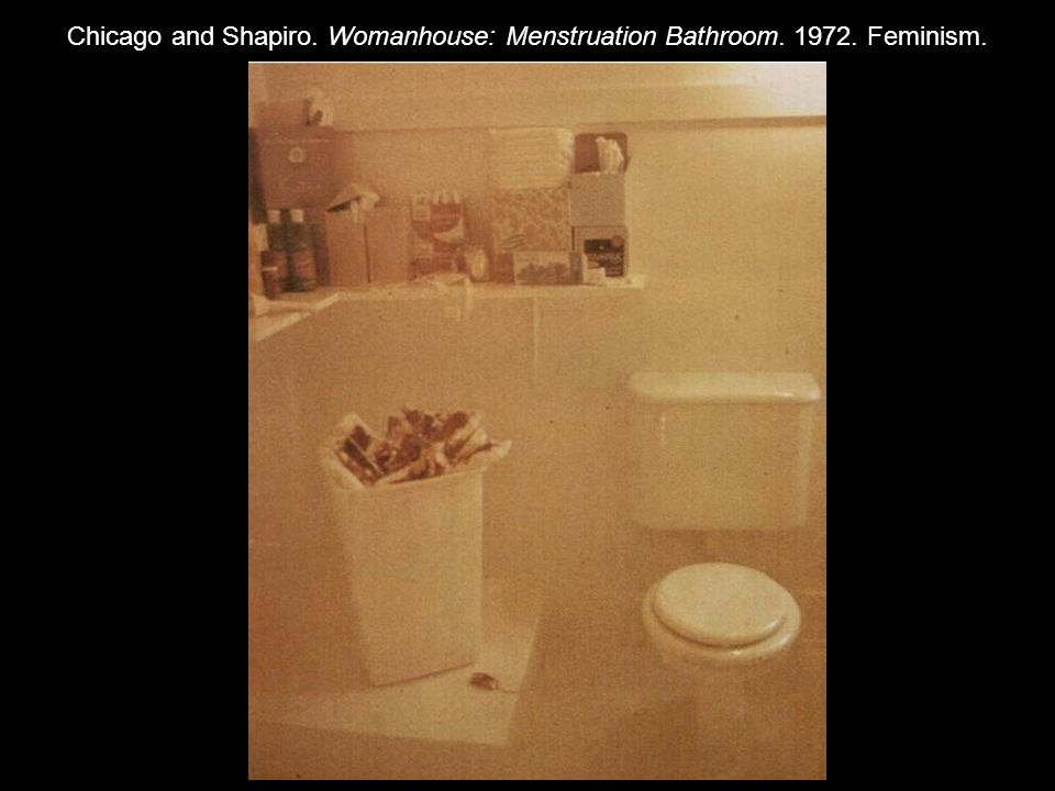 Feminism and the contemporary world ppt video online for Judy chicago menstruation bathroom