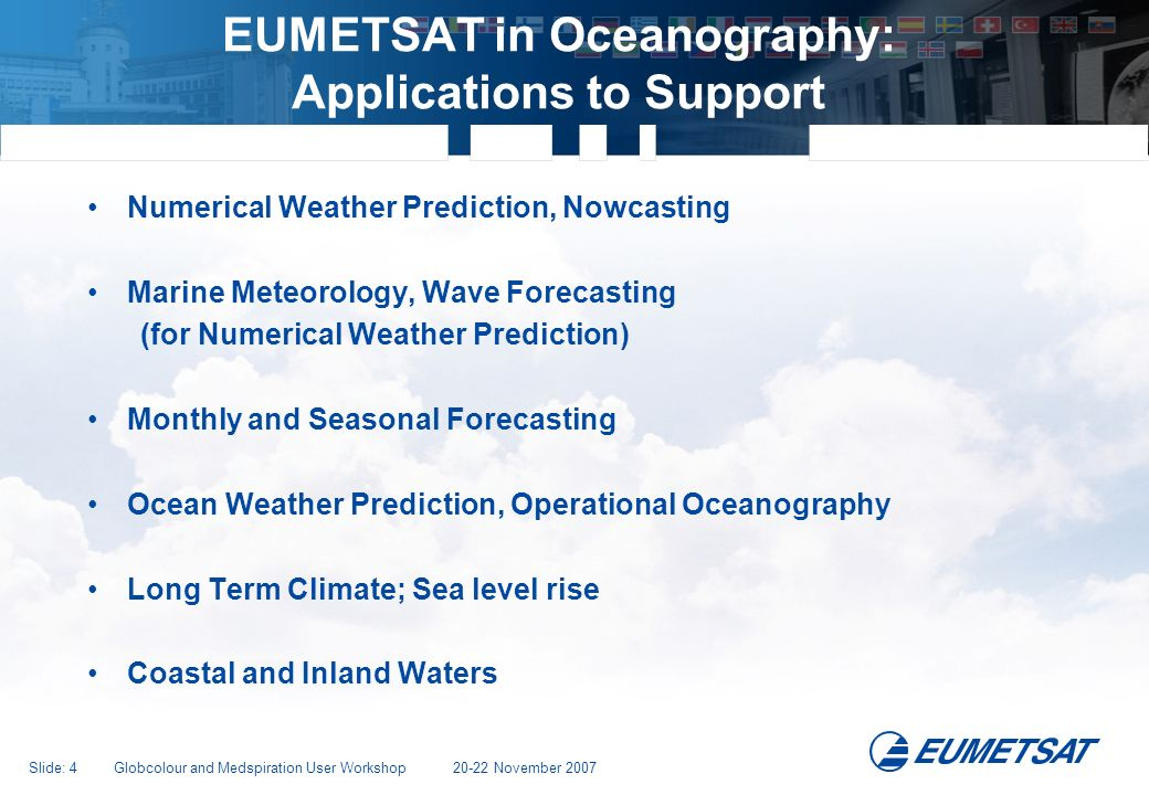 EUMETSAT in Oceanography: Applications to Support