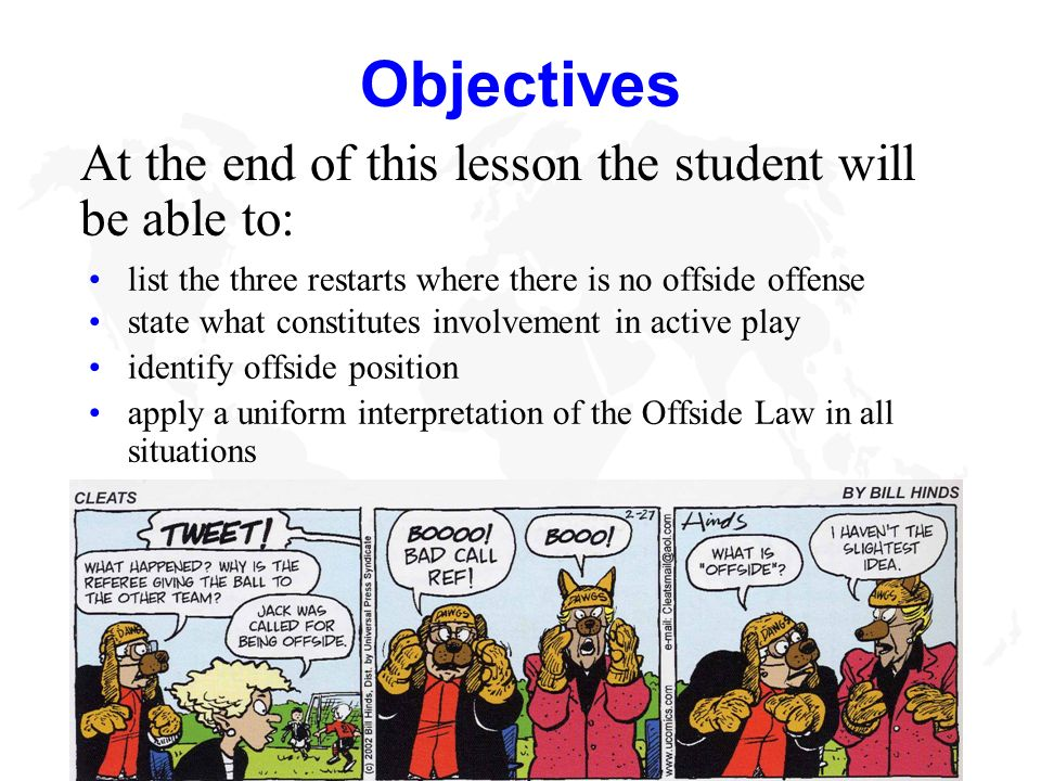 Objectives At the end of this lesson the student will be able to: