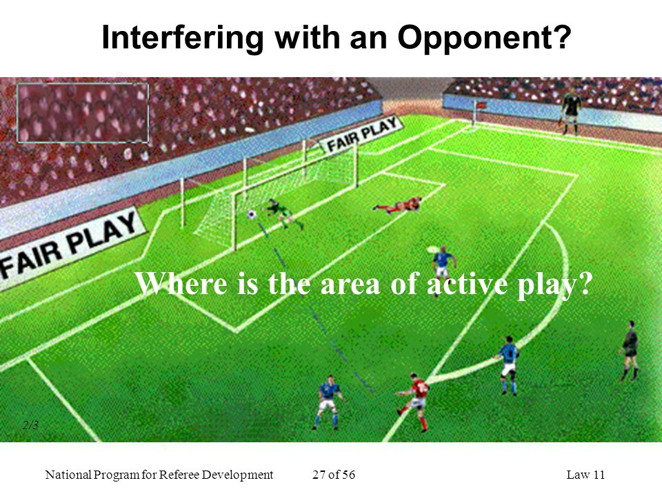 Interfering with an Opponent