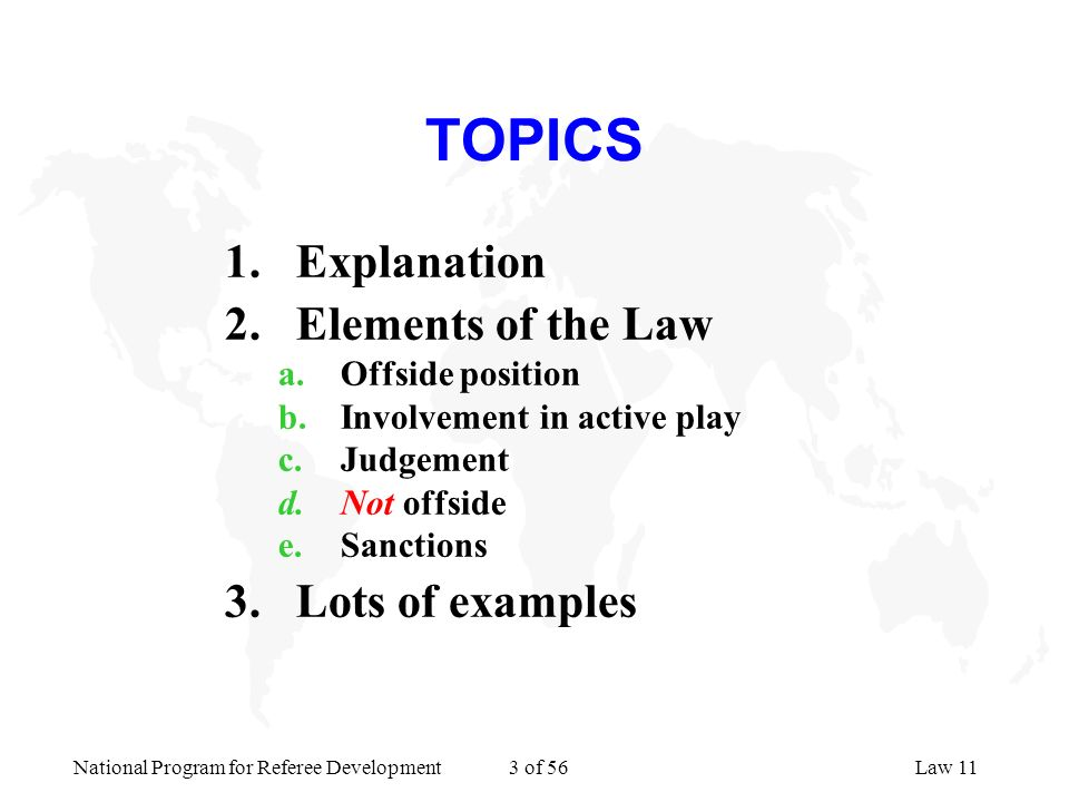 TOPICS Explanation Elements of the Law Lots of examples