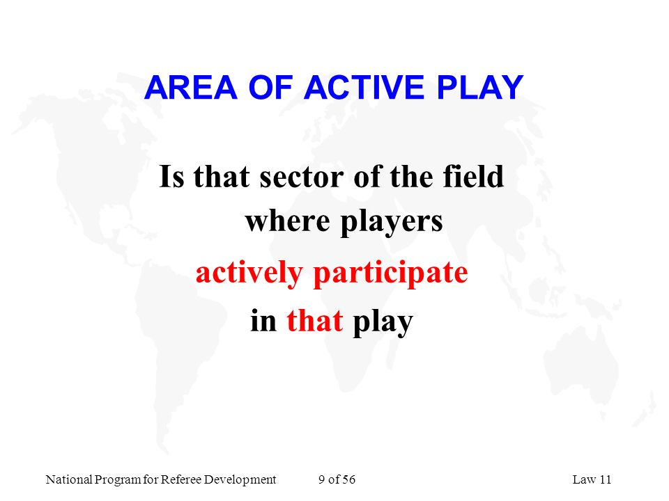 Is that sector of the field where players