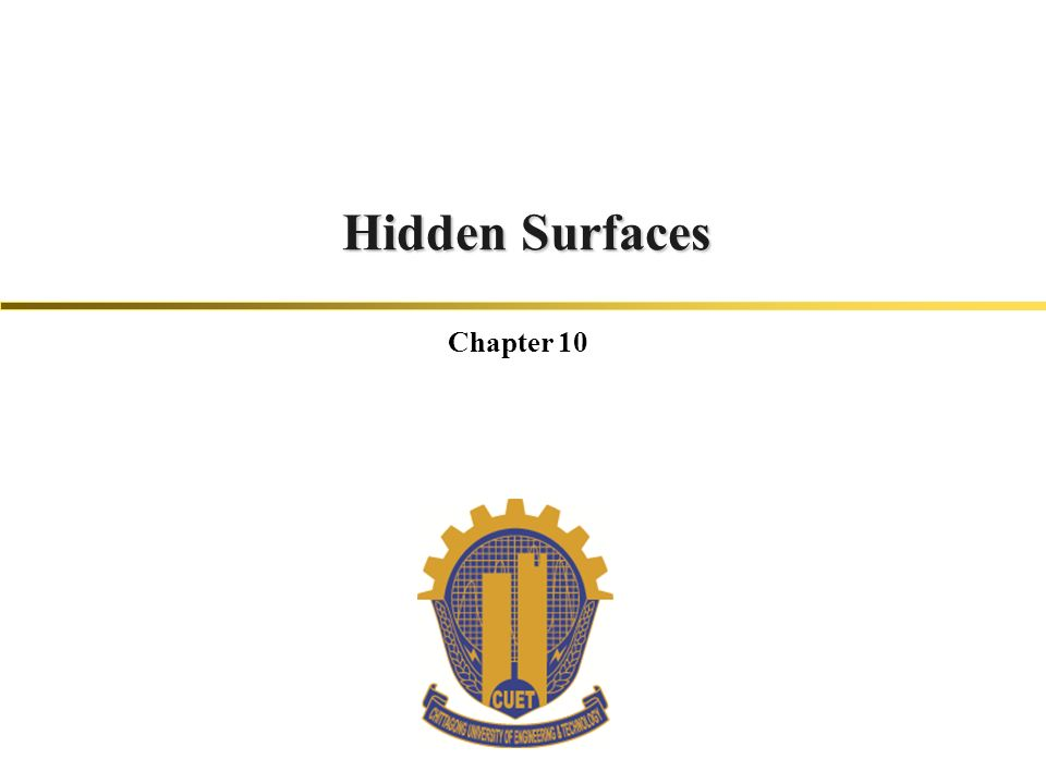 Hidden Surfaces Chapter 10