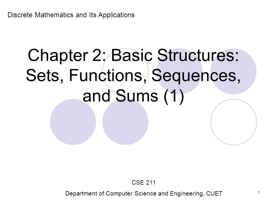 Chapter 2: Basic Structures: Sets, Functions, Sequences, and Sums (1)