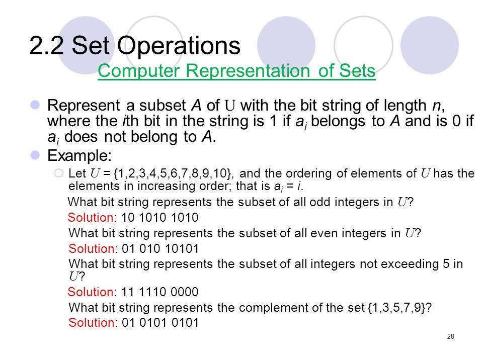 2.2 Set Operations Computer Representation of Sets