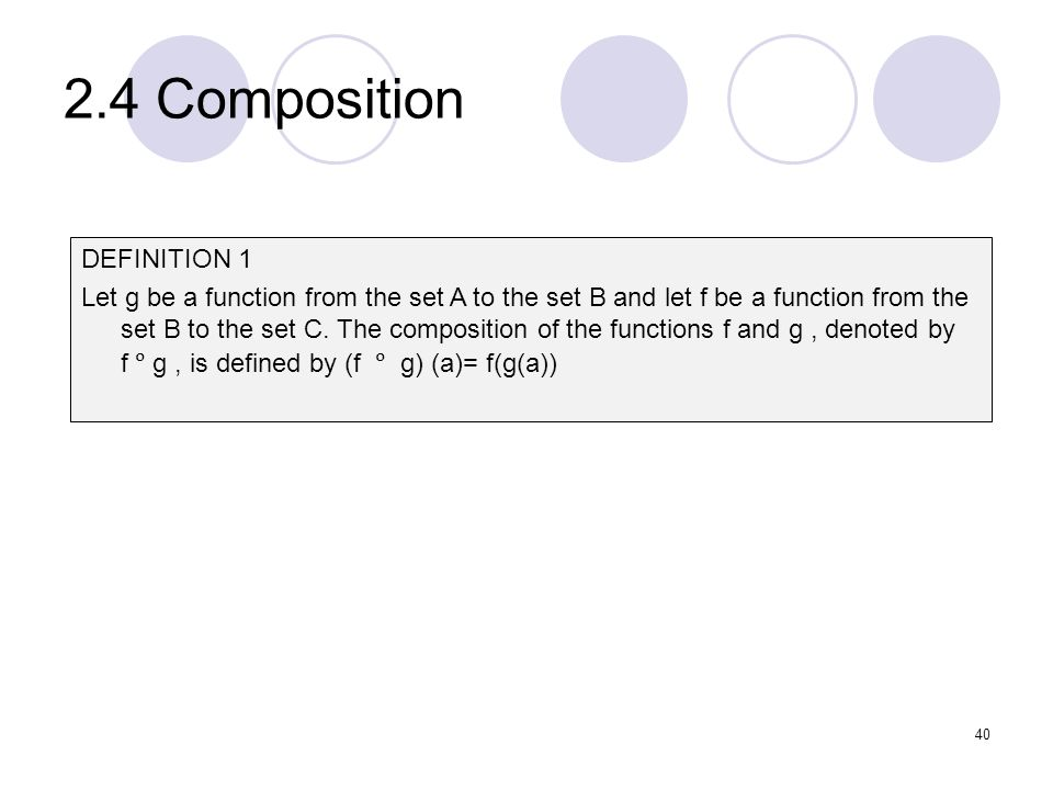 2.4 Composition DEFINITION 1