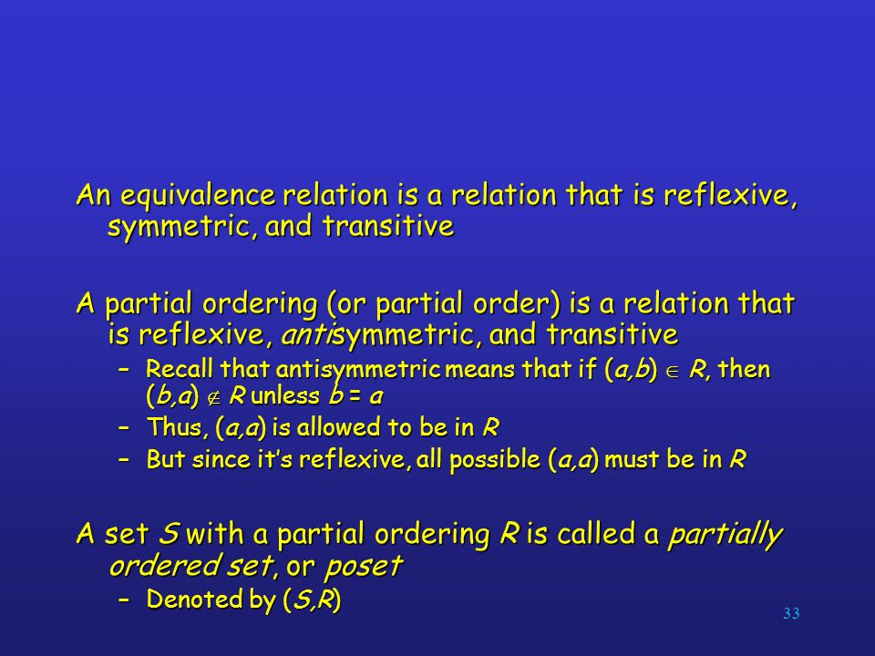 An equivalence relation is a relation that is reflexive, symmetric, and transitive