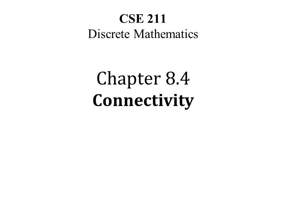 CSE 211 Discrete Mathematics