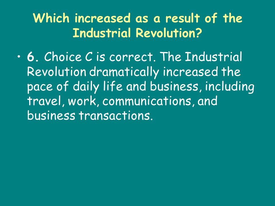 Which increased as a result of the Industrial Revolution