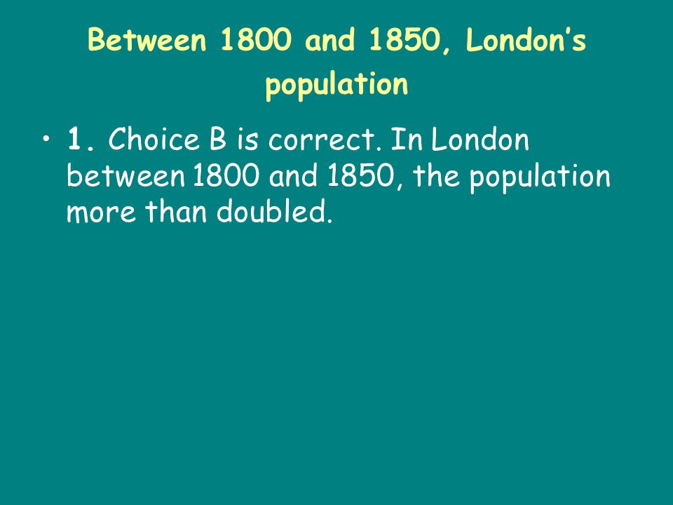 Between 1800 and 1850, London's population