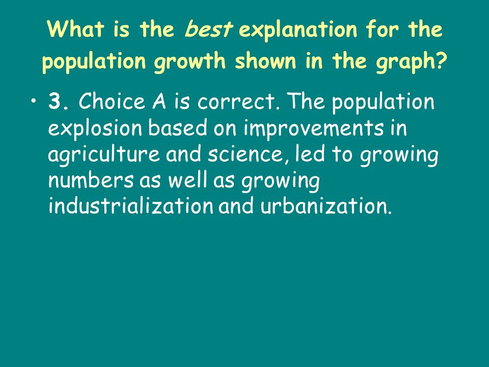 What is the best explanation for the population growth shown in the graph