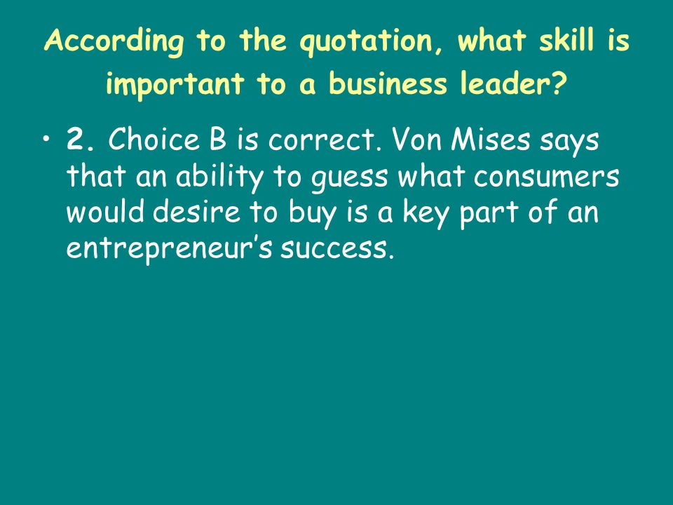 According to the quotation, what skill is important to a business leader
