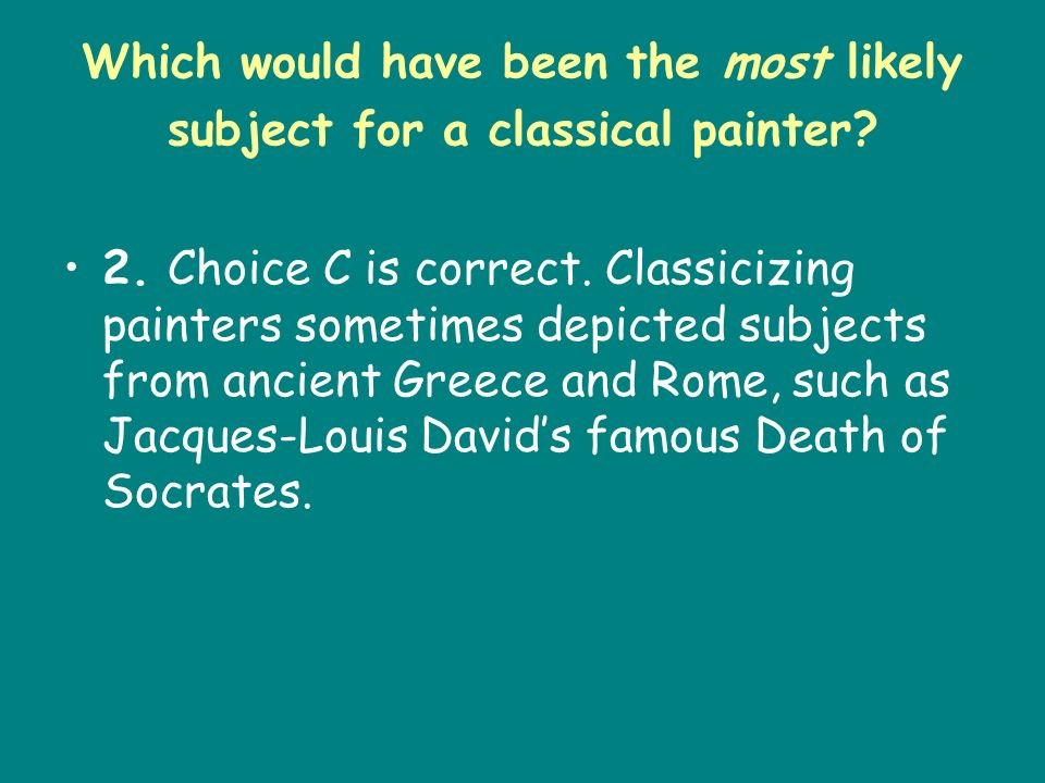 Which would have been the most likely subject for a classical painter