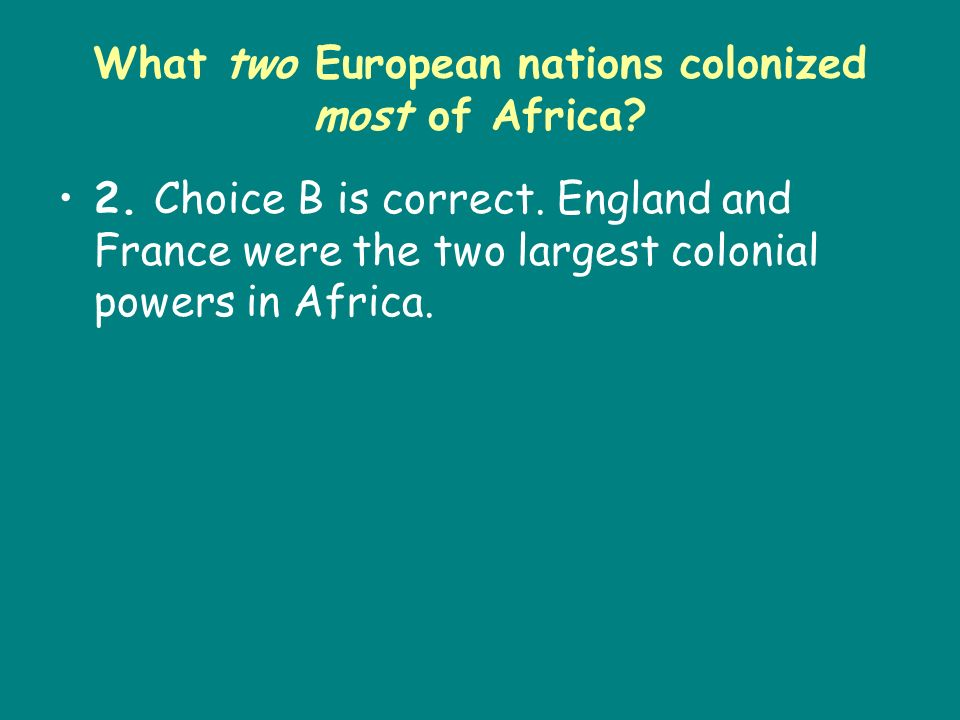 What two European nations colonized most of Africa