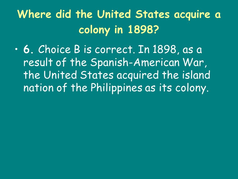 Where did the United States acquire a colony in 1898