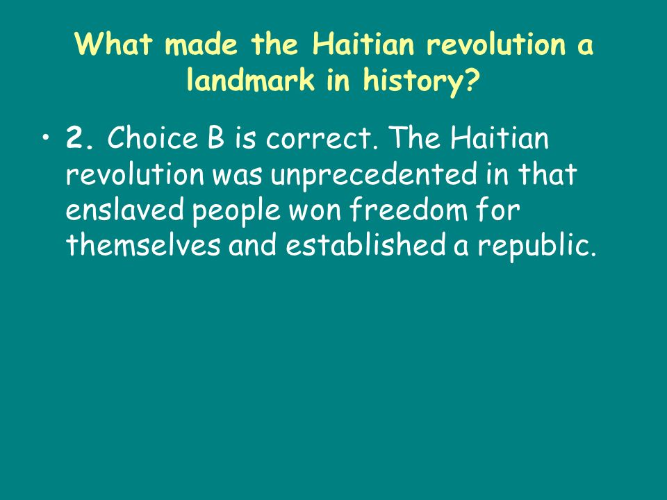 What made the Haitian revolution a landmark in history