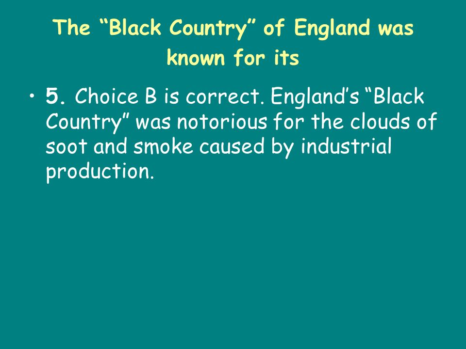 The Black Country of England was known for its