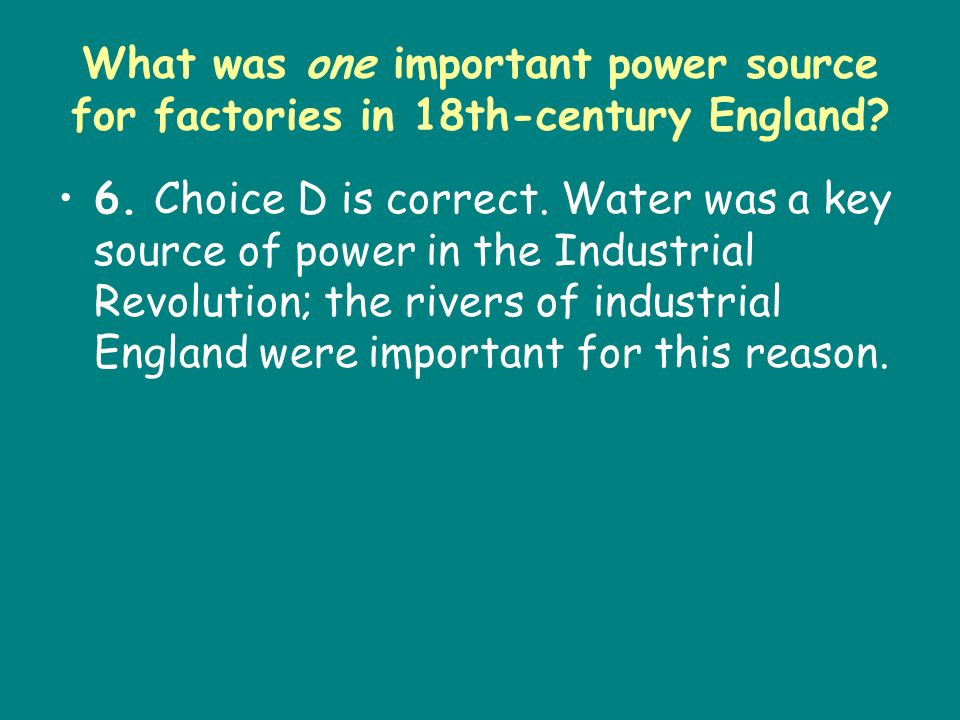 What was one important power source for factories in 18th-century England