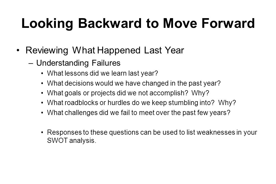 Looking Backward to Move Forward